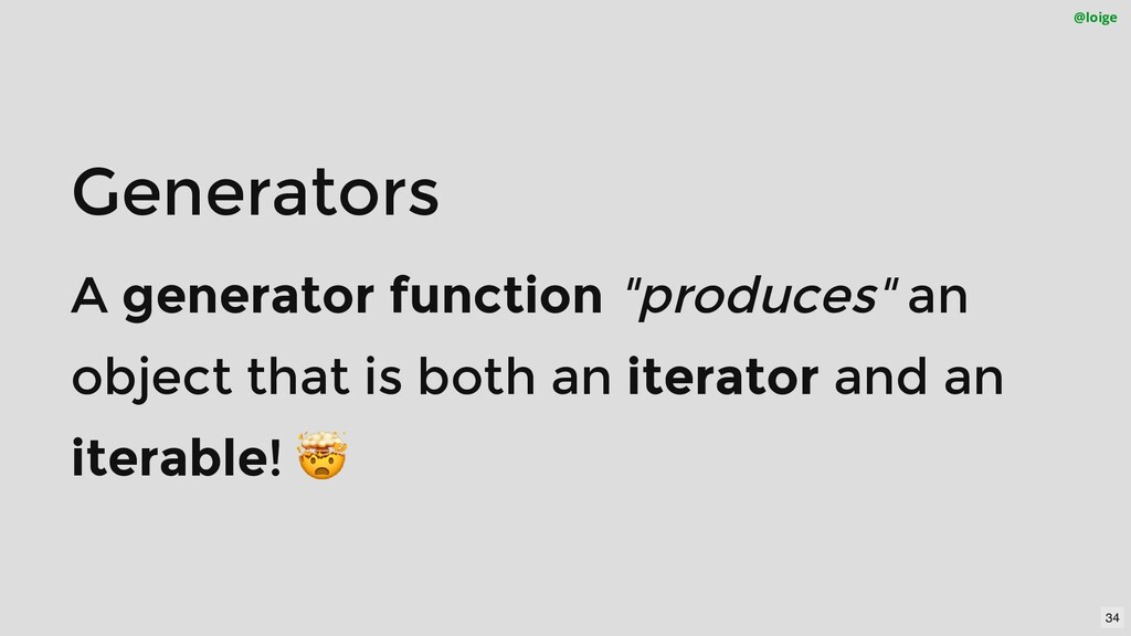 """Generators A generator function """"produces"""" an o..."""