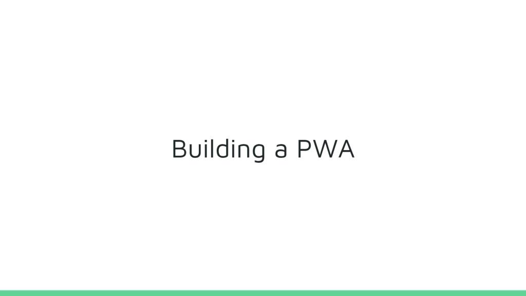 Building a PWA