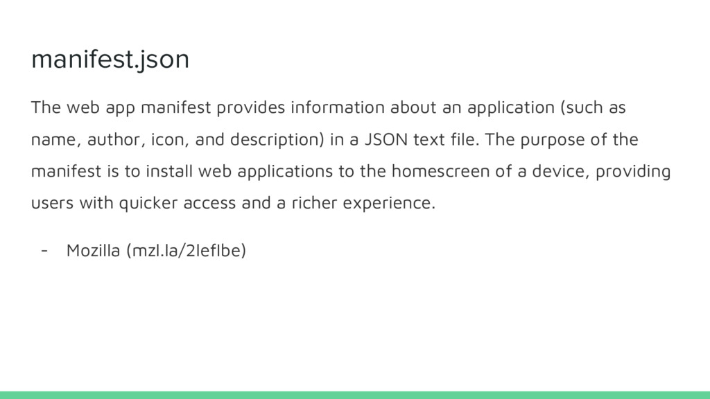 manifest.json The web app manifest provides inf...