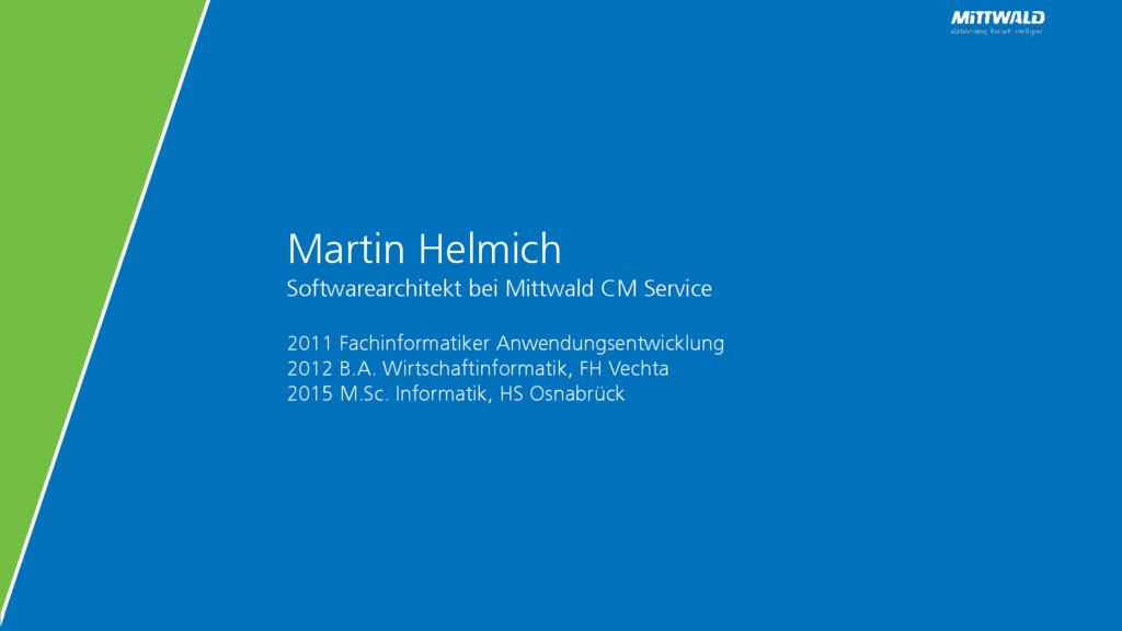 Martin Helmich Softwarearchitekt bei Mittwald C...