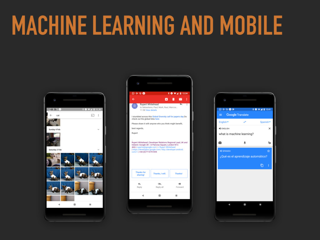 MACHINE LEARNING AND MOBILE