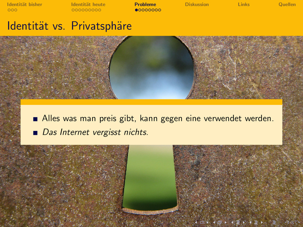 Identit¨ at bisher Identit¨ at heute Probleme D...