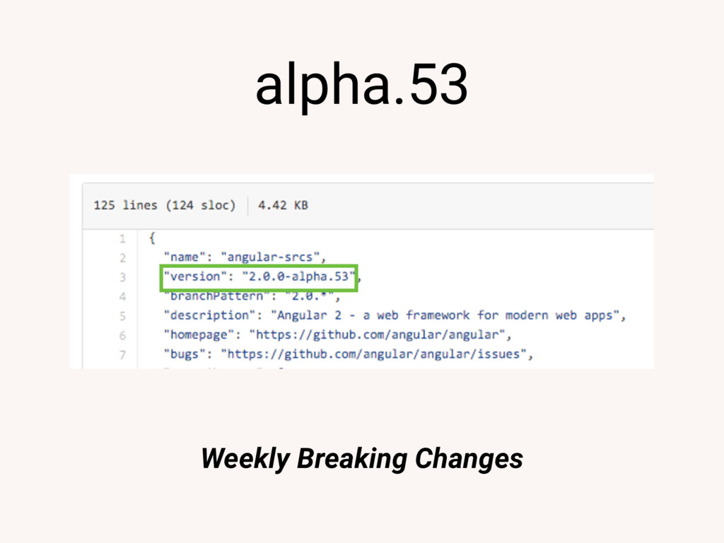 alpha.53 Weekly Breaking Changes