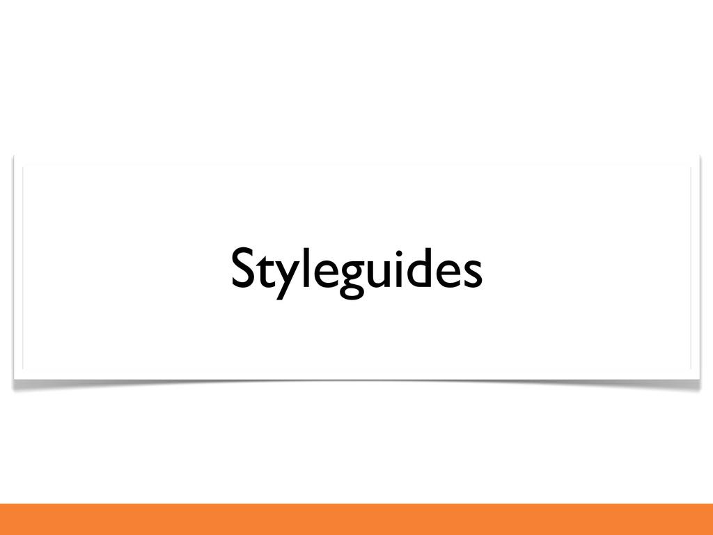Styleguides