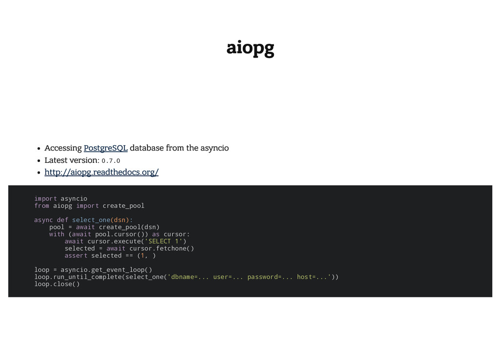 aiopg Accessing PostgreSQL database from the as...