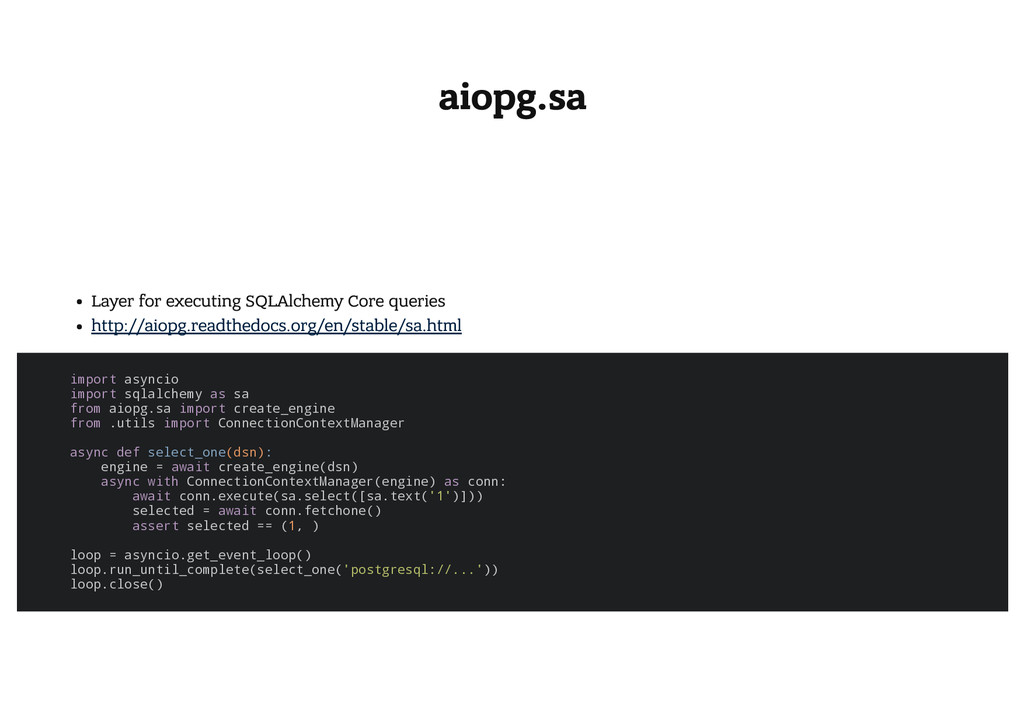 aiopg.sa Layer for executing SQLAlchemy Core qu...