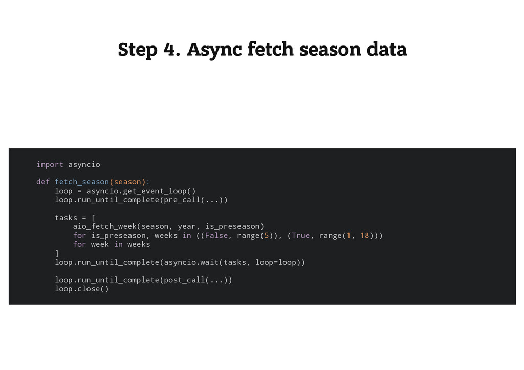 Step 4. Async fetch season data i m p o r t a s...