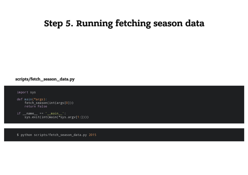 Step 5. Running fetching season data scripts/fe...