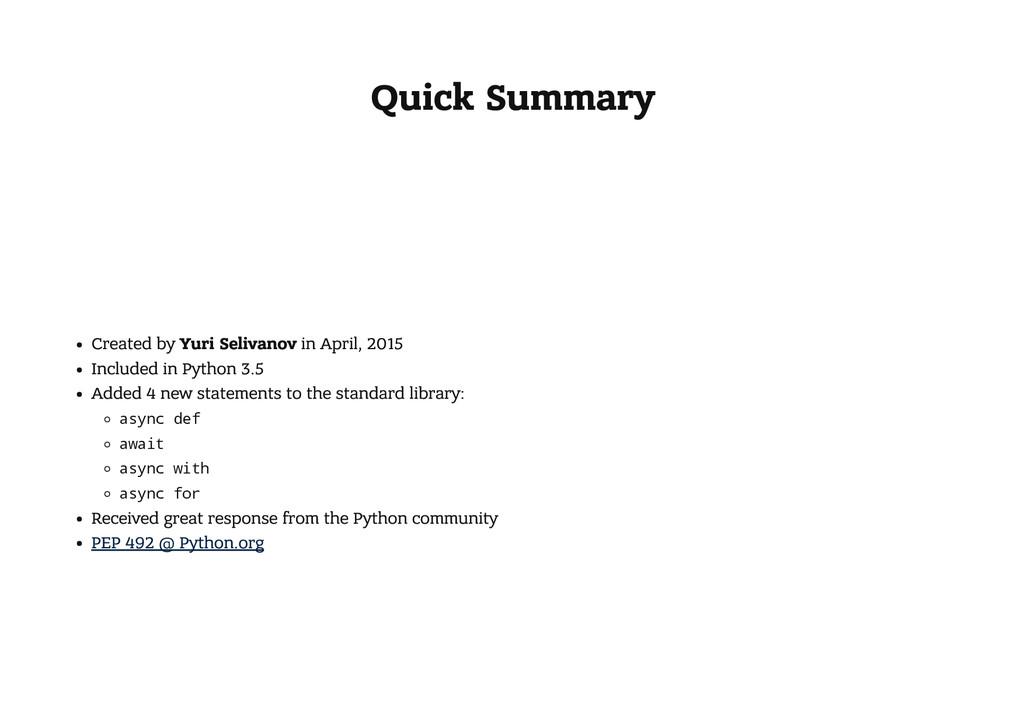Quick Summary Created by Yuri Selivanov in Apri...