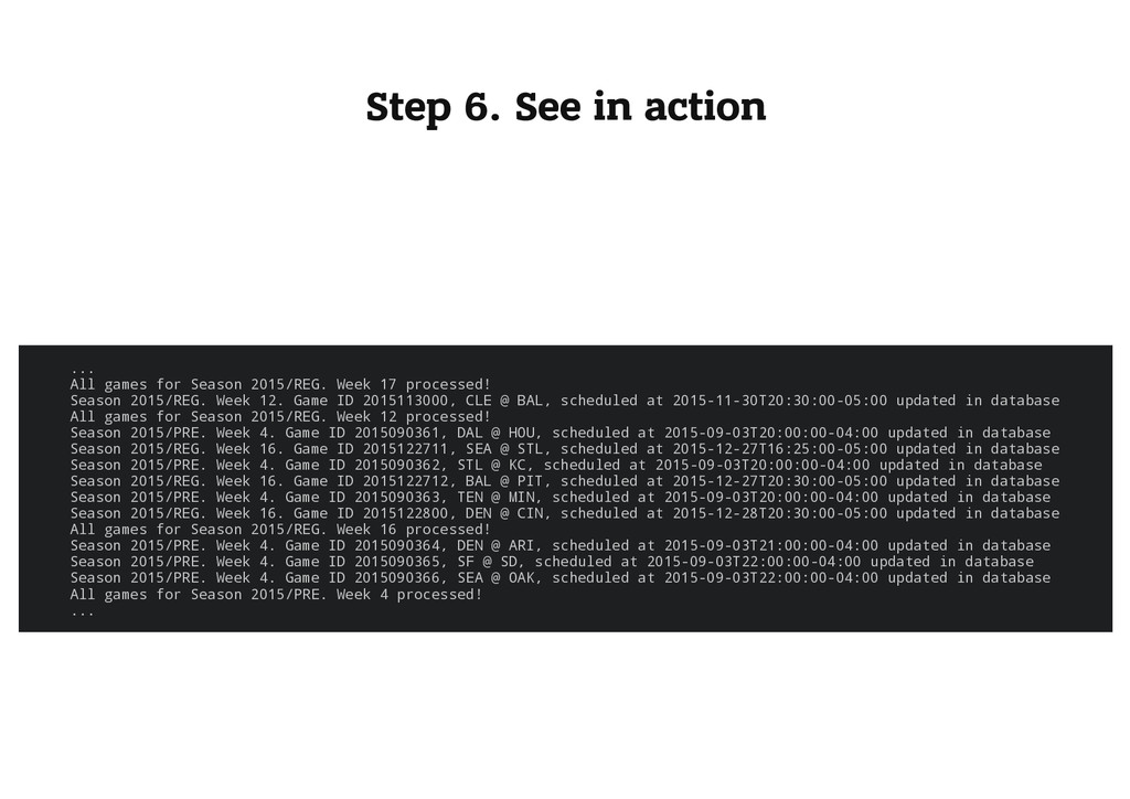Step 6. See in action . . . A l l g a m e s f o...