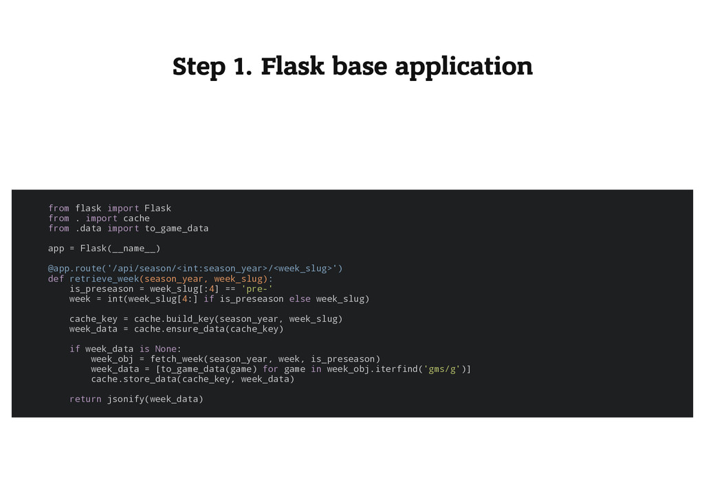 Step 1. Flask base application f r o m f l a s ...
