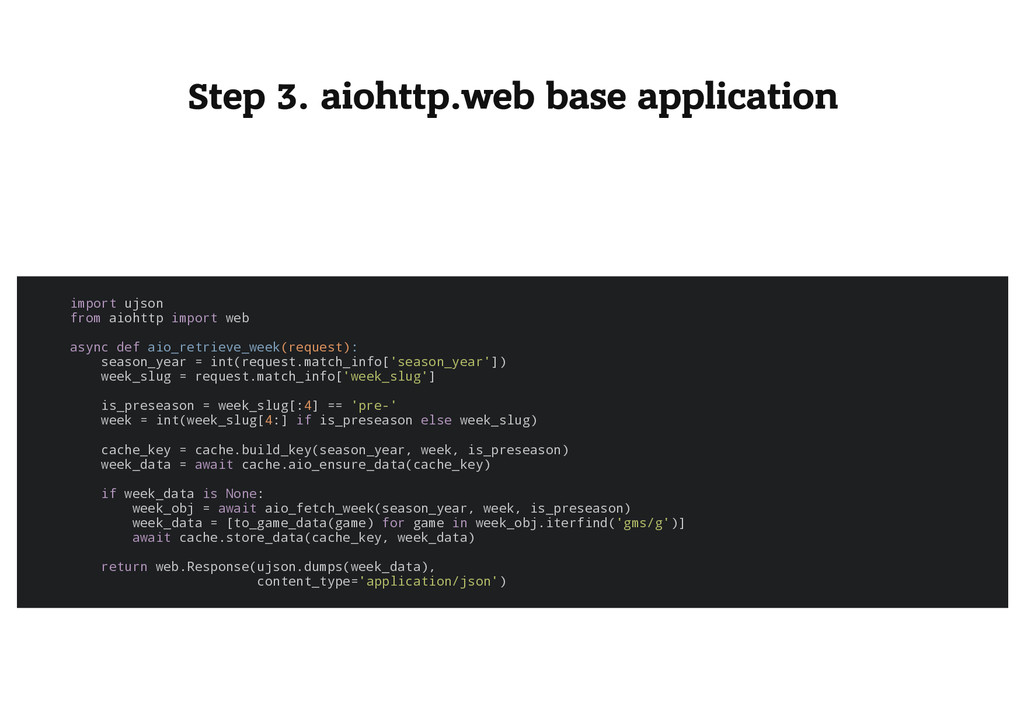 Step 3. aiohttp.web base application i m p o r ...