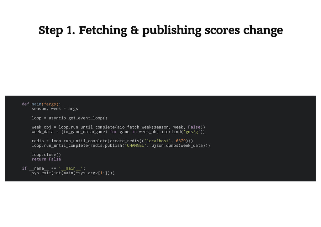 Step 1. Fetching & publishing scores change d e...