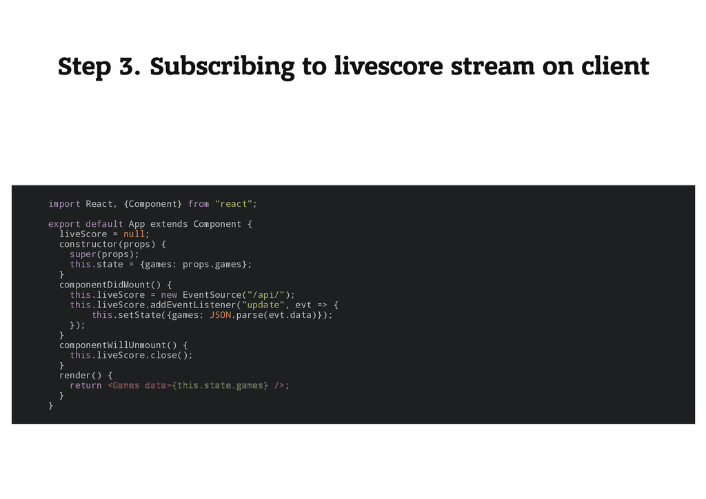 Step 3. Subscribing to livescore stream on clie...