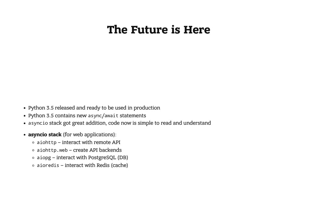 The Future is Here Python 3.5 released and read...