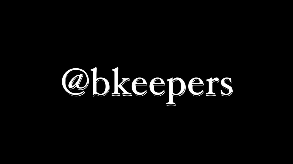 @bkeepers @bkeepers