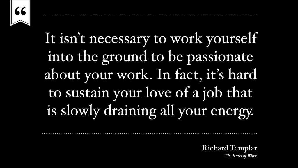 """"""" It isn't necessary to work yourself into the ..."""