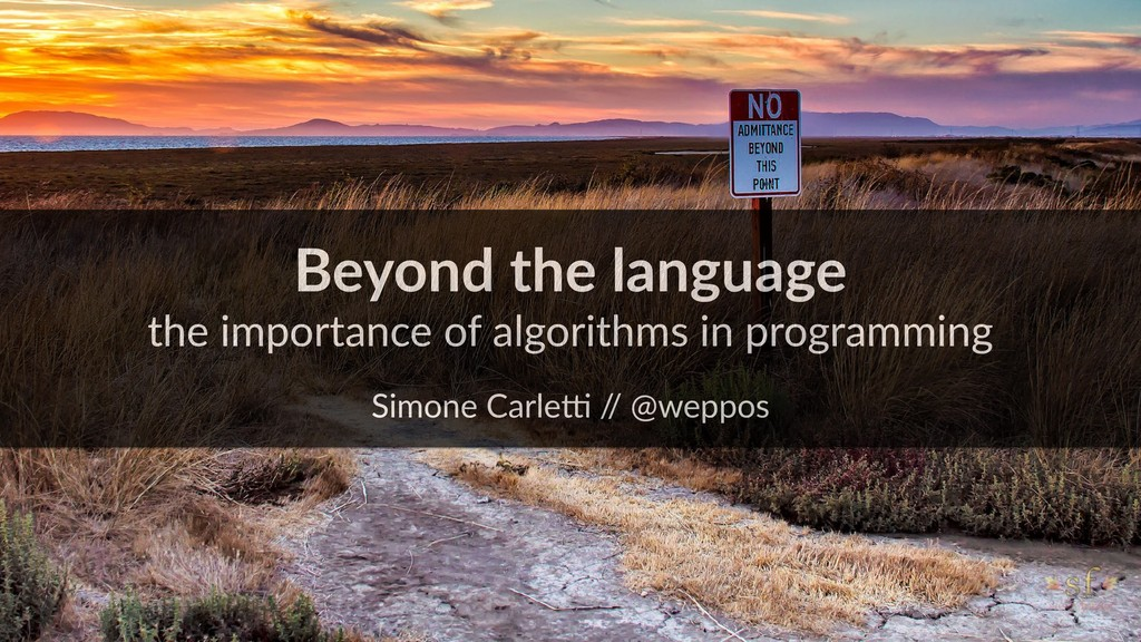 Beyond the language the importance of algorithm...