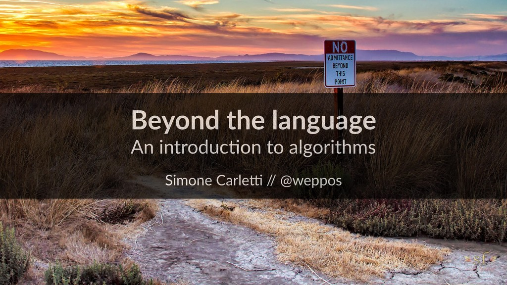 Beyond the language An introduc:on to algorithm...