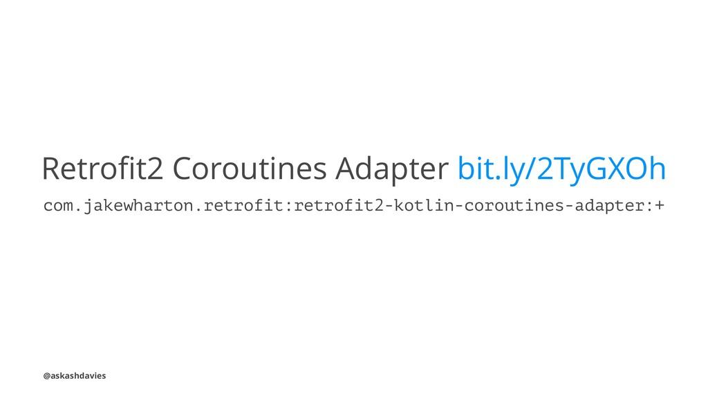 Retrofit2 Coroutines Adapter bit.ly/2TyGXOh com....
