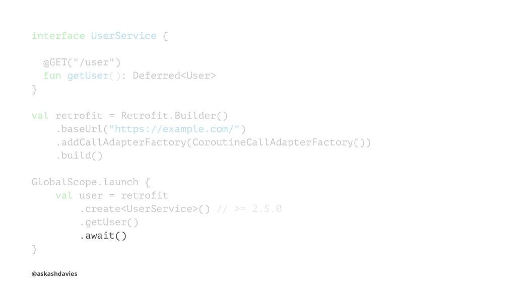 "interface UserService { @GET(""/user"") fun getUs..."