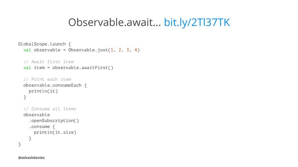 Observable.await... bit.ly/2Tl37TK GlobalScope....