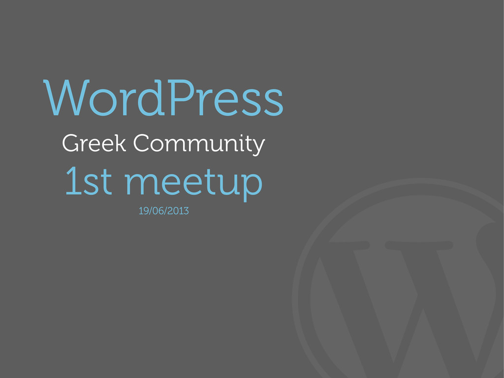 WordPress Greek Community 1st meetup 19/06/2013