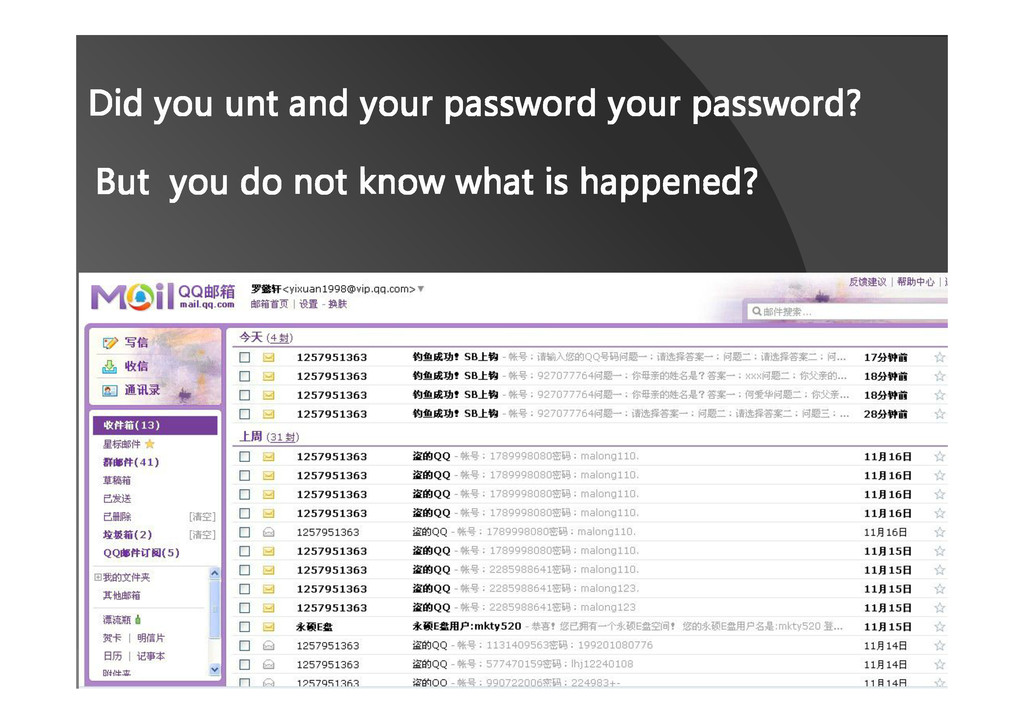 Did you unt and your password your password? Bu...