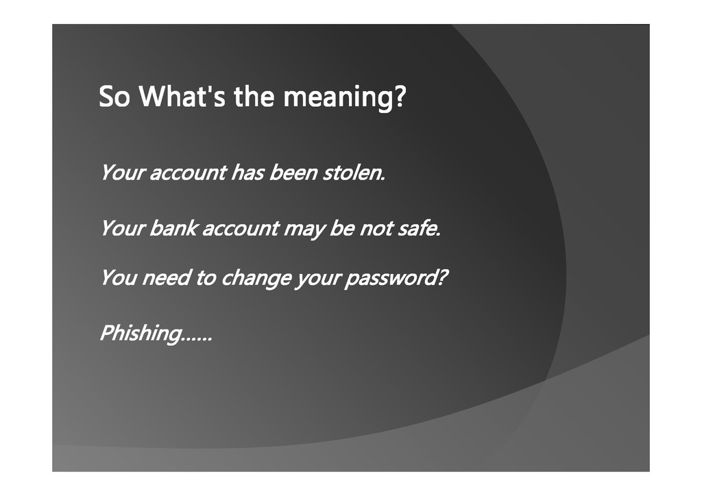 So What's the meaning? Your account has been st...