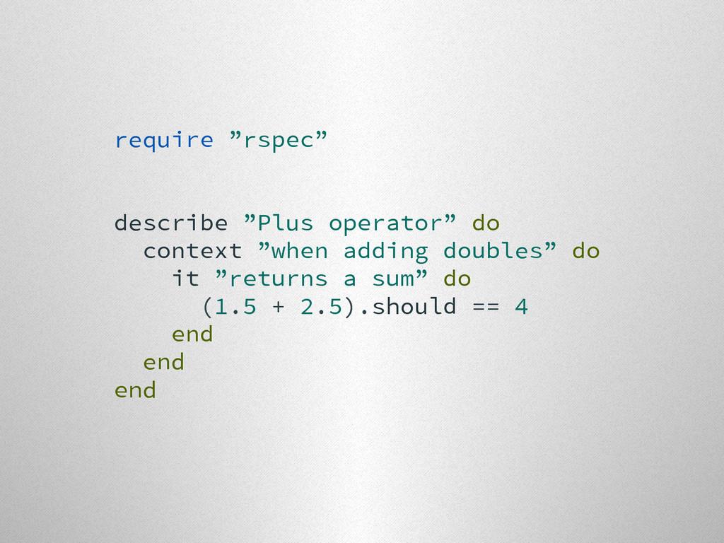 """require """"rspec"""" describe """"Plus operator"""" do con..."""