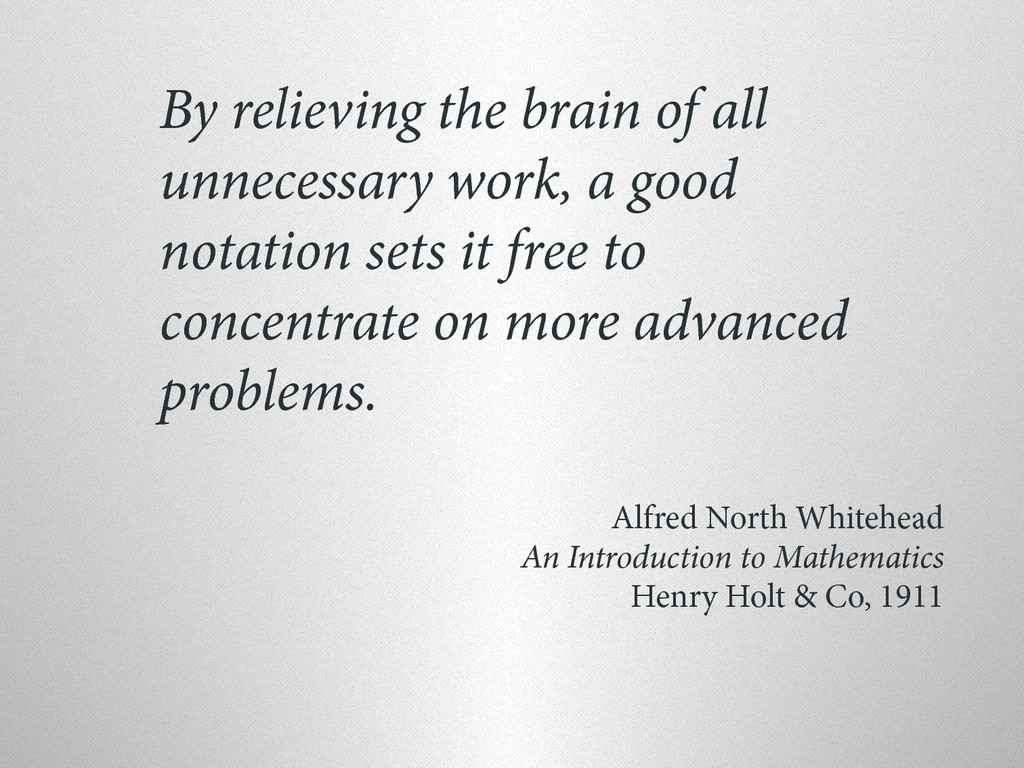By relieving the brain of all unnecessary work,...