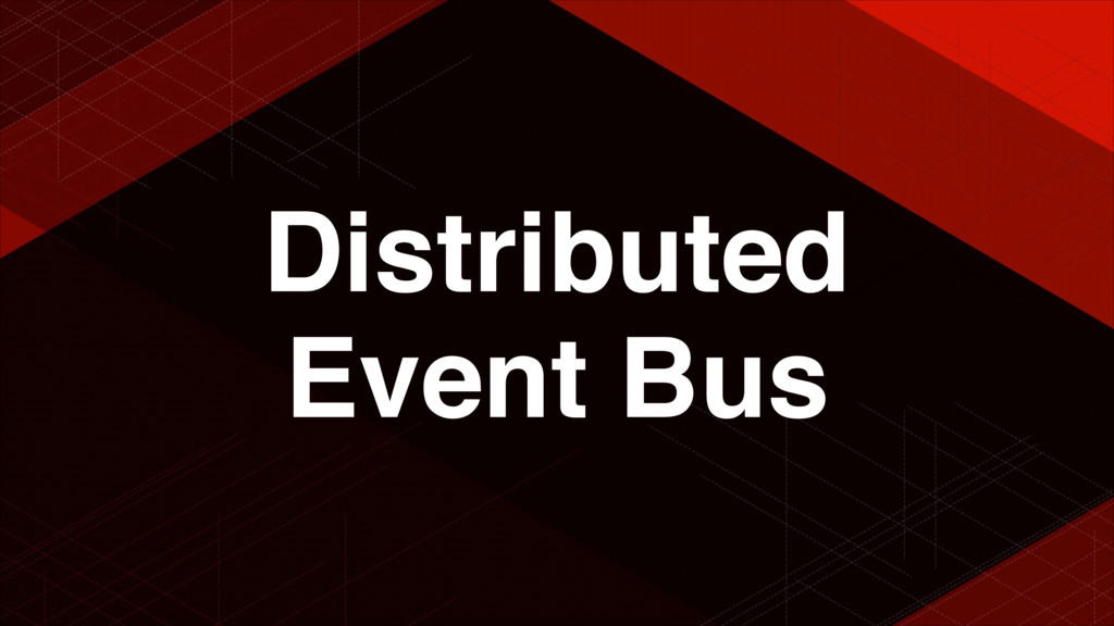 Distributed Event Bus