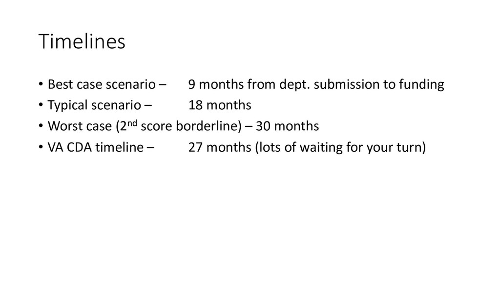 Timelines • Best case scenario – 9 months from ...