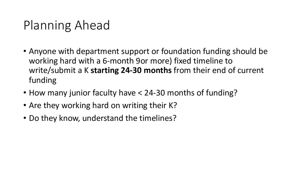 Planning Ahead • Anyone with department support...