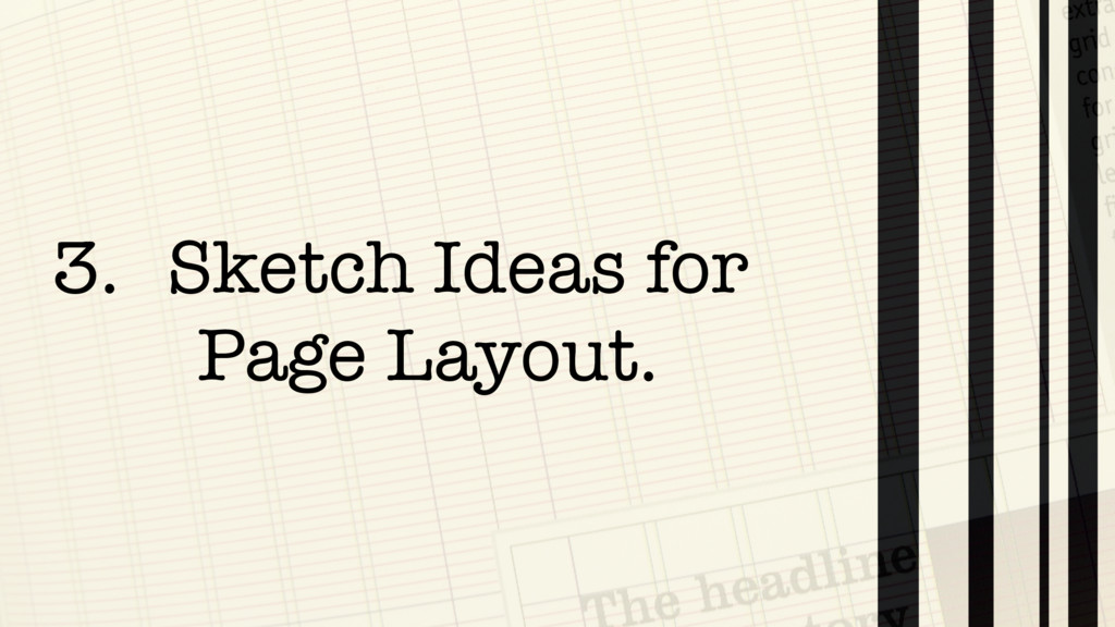 3. Sketch Ideas for Page Layout.