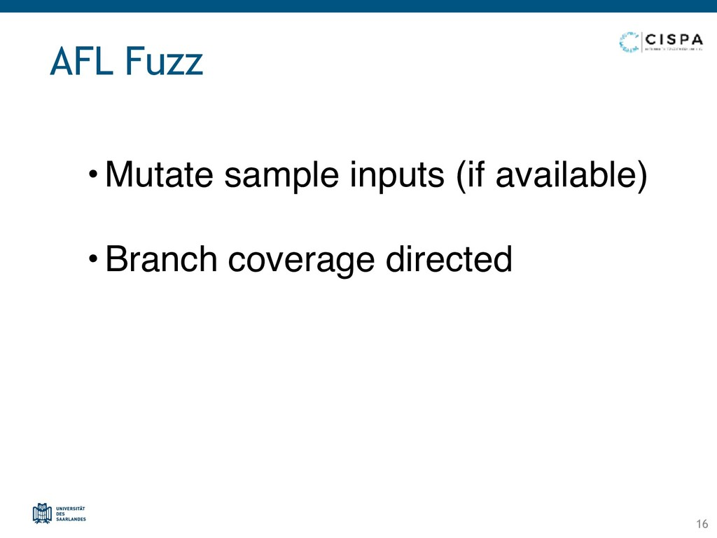 AFL Fuzz • Mutate sample inputs (if available) ...