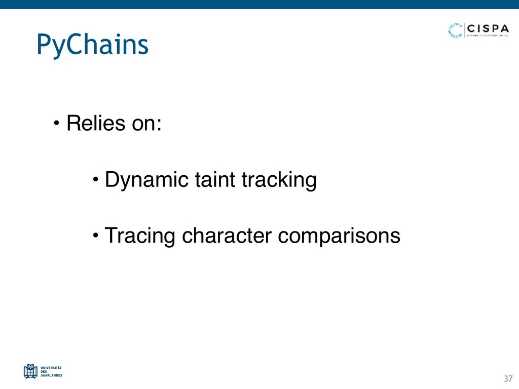 PyChains • Relies on: • Dynamic taint tracking ...