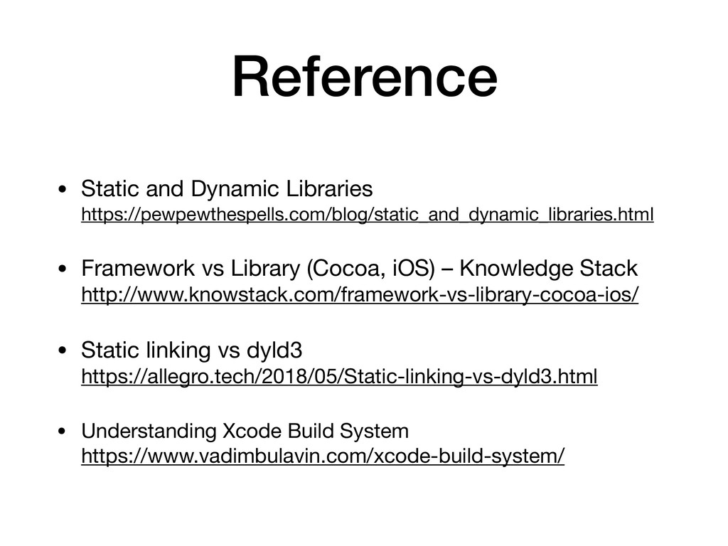 Reference • Static and Dynamic Libraries
