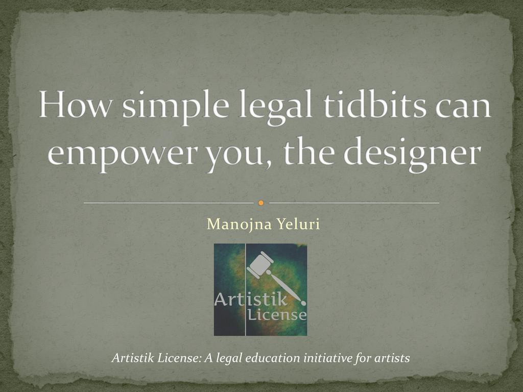 Manojna Yeluri Artistik License: A legal educat...
