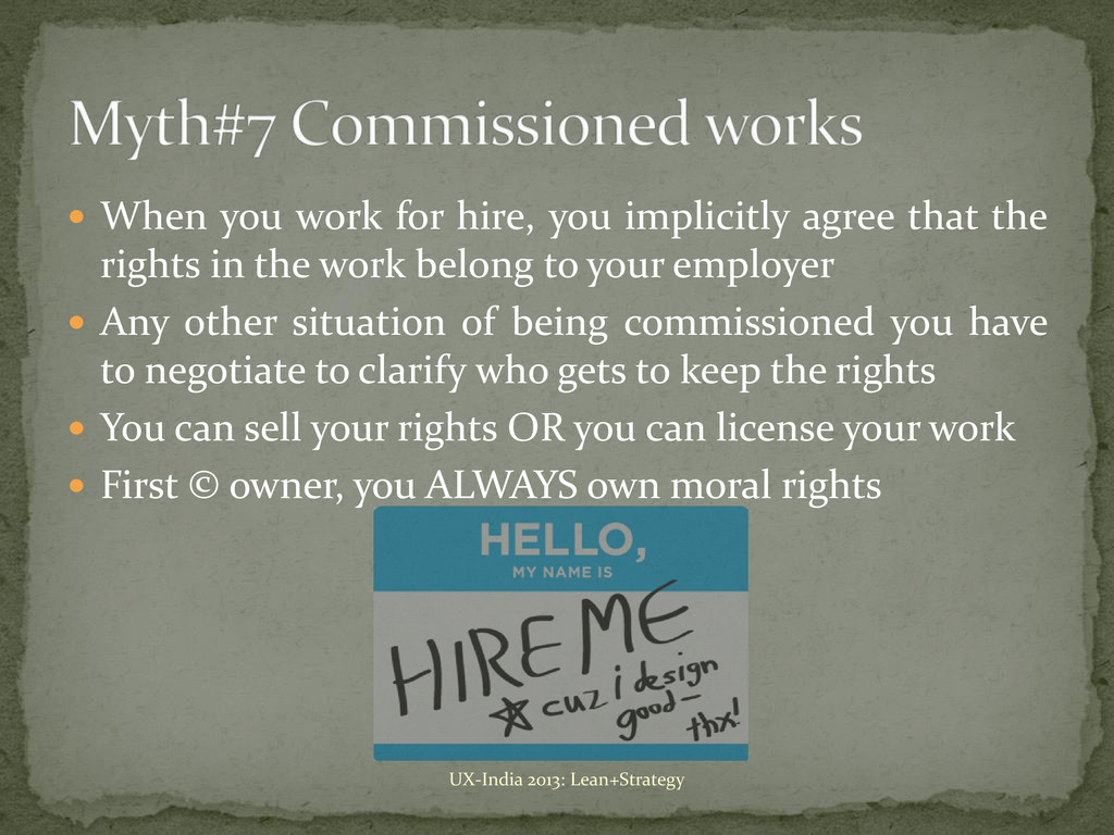  When you work for hire, you implicitly agree ...