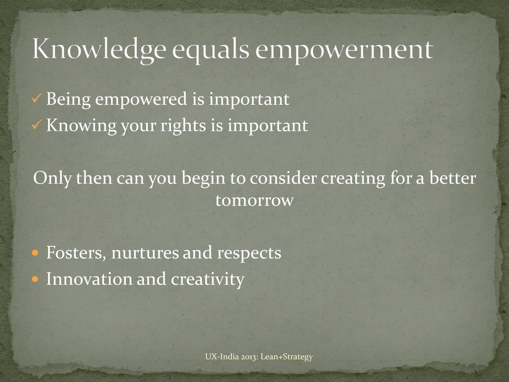  Being empowered is important  Knowing your r...