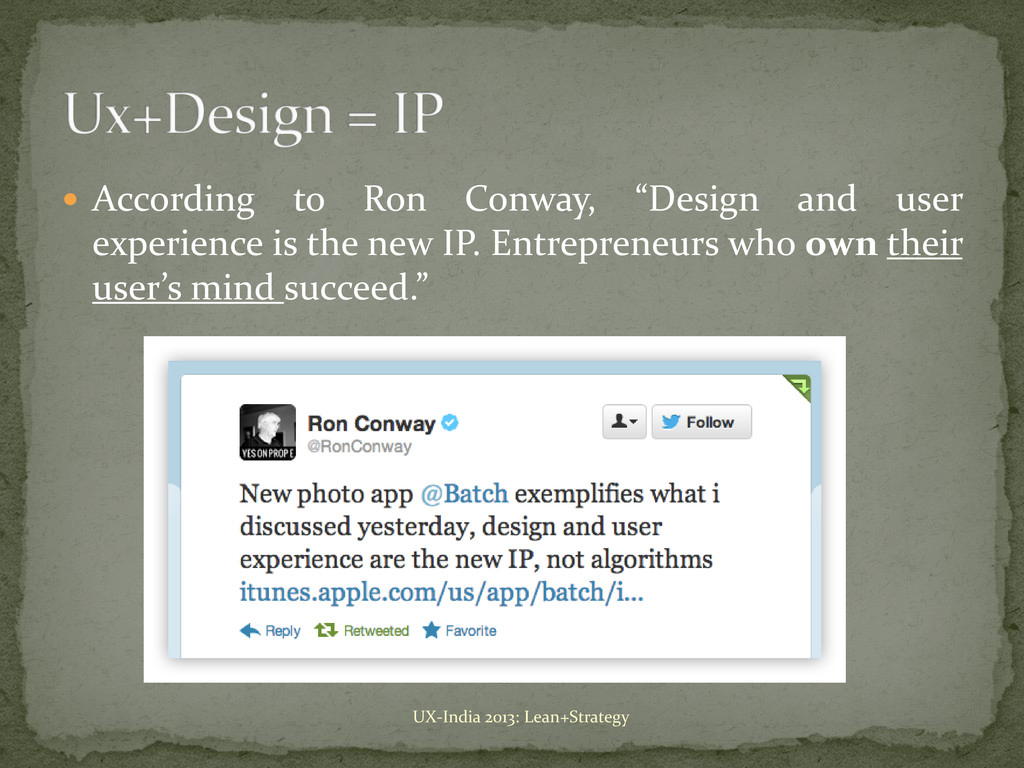 """ According to Ron Conway, """"Design and user exp..."""