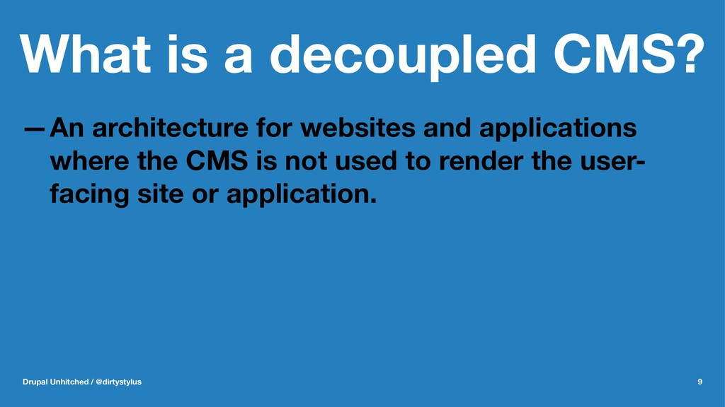 What is a decoupled CMS? —An architecture for w...