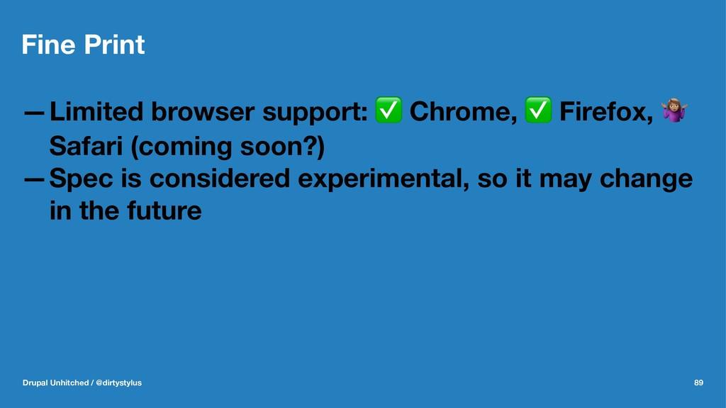 Fine Print —Limited browser support: ✅ Chrome, ...
