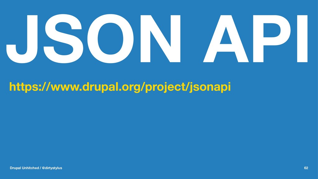 JSON API https://www.drupal.org/project/jsonapi...