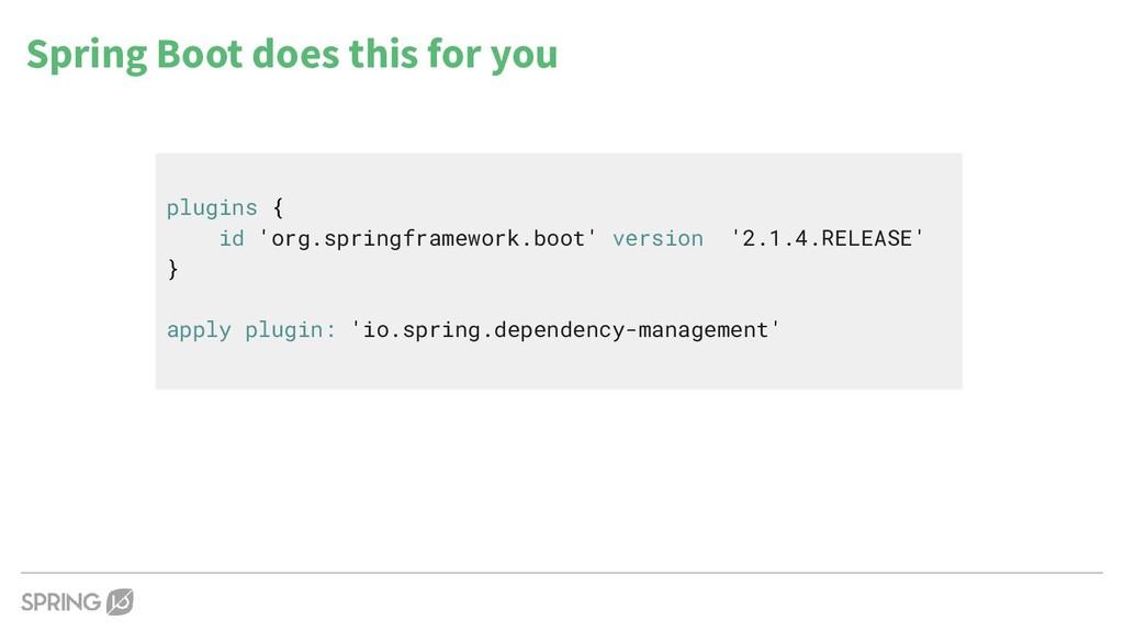 plugins { id 'org.springframework.boot' version...