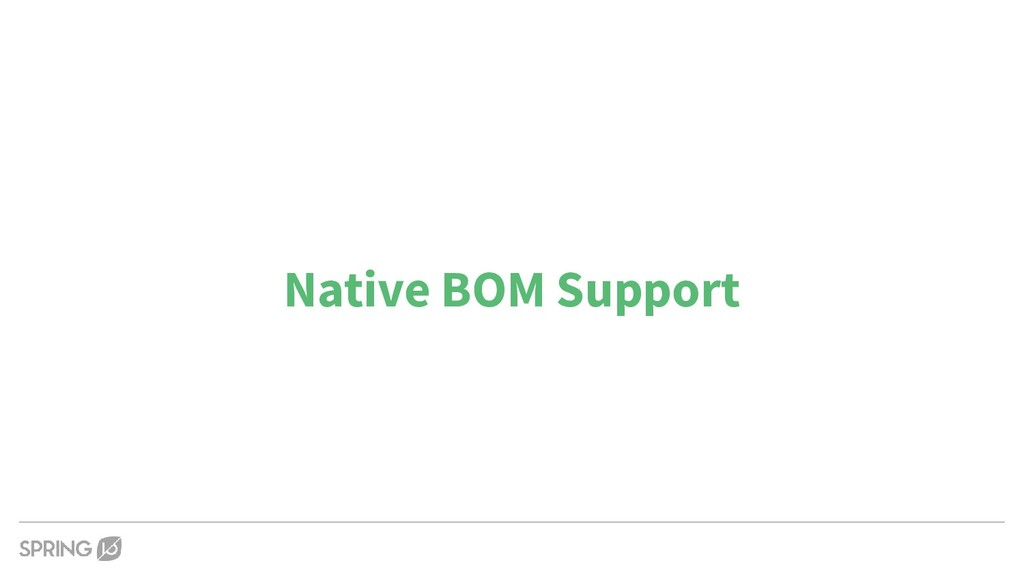 Native BOM Support