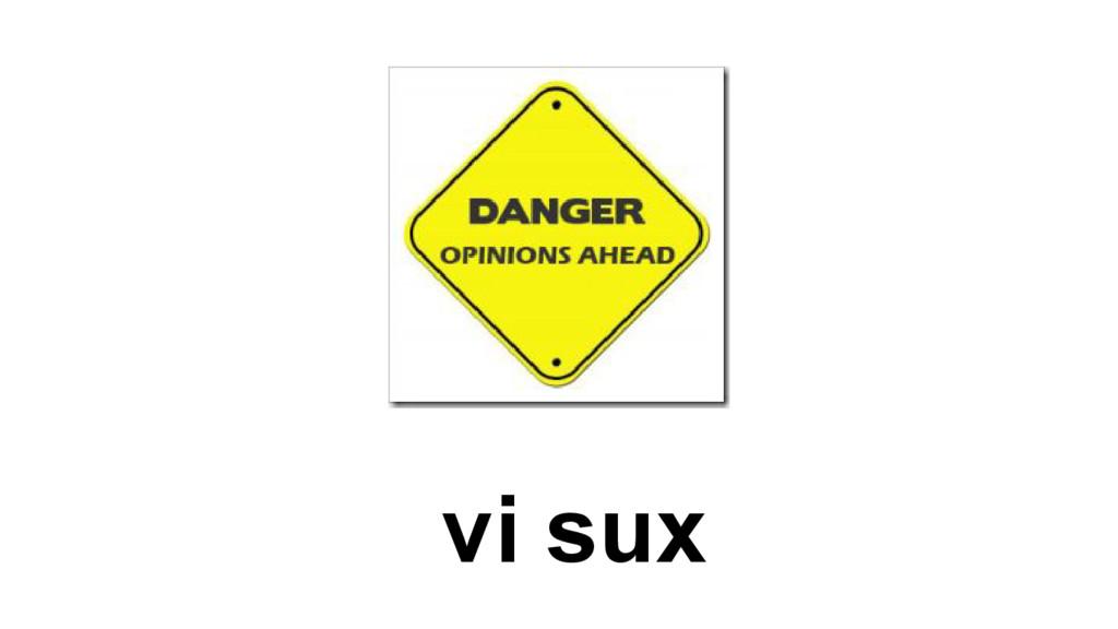 vi sux