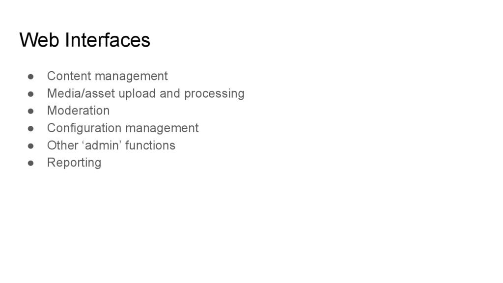 ● Content management ● Media/asset upload and p...