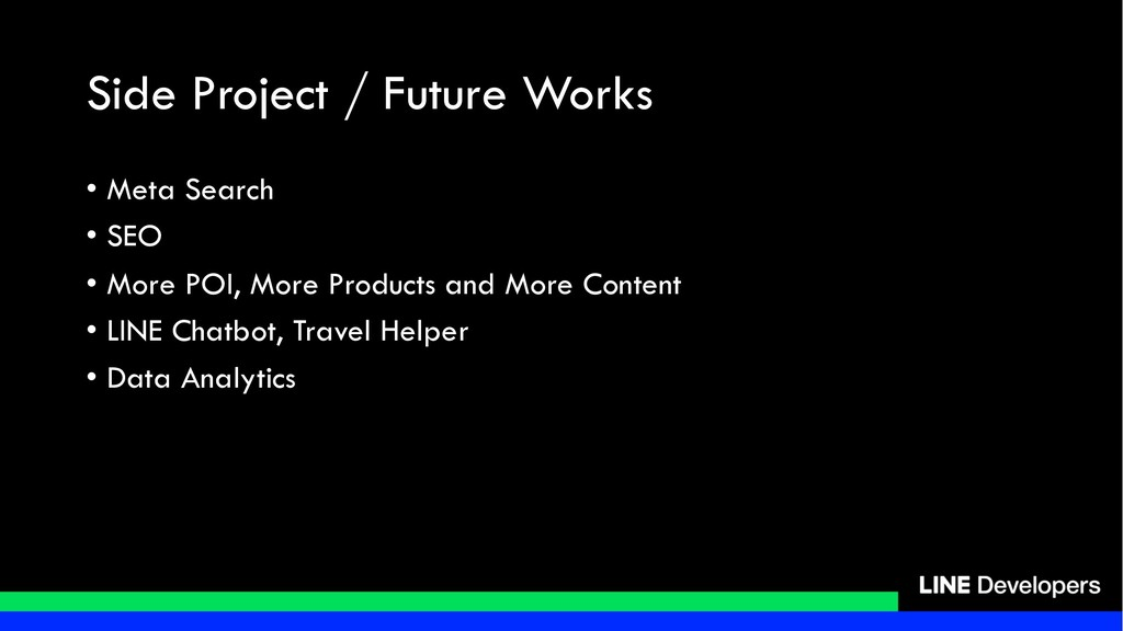 Side Project / Future Works • Meta Search • SEO...